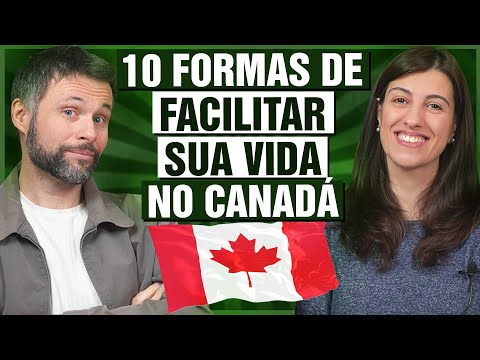 10 dicas práticas para MORAR NO CANADÁ