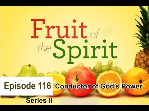 20170527 l KSM l Fruit of the Spirit Conductor of God's Power l Episode 116 l Pas.Michael Fernandes