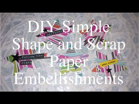 DIY Simple Shapes and Scrap Paper Embellishments