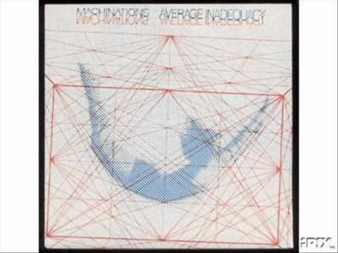 Machinations - Average Inadequacy 7