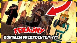 Minecraft FERAJNA: ITESIM PREZYDENTEM FERAJNY *Mamy ratusz* !!!