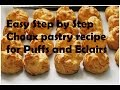 French Choux Pastry Recipe for Puffs and Eclairs