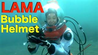LAMA Bubble helmet diver  バブルヘルメット ダイバー海中レポート