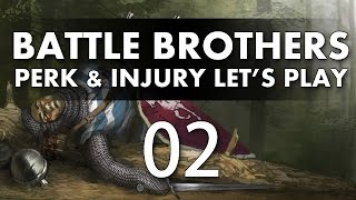Let's Play Battle Brothers - Episode 2 (Perk & Injury Update)