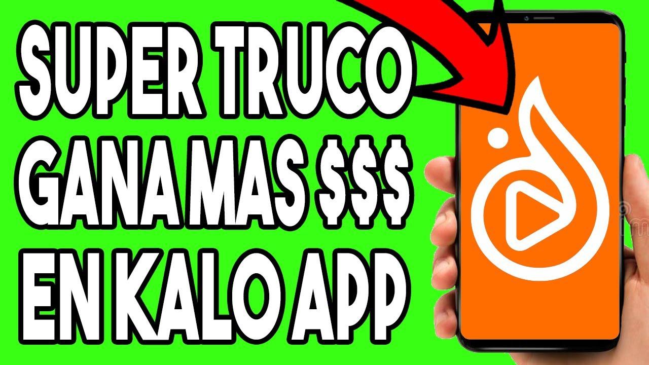Kalo: App Para Ganar Dinero Por Internet [TRUCO]