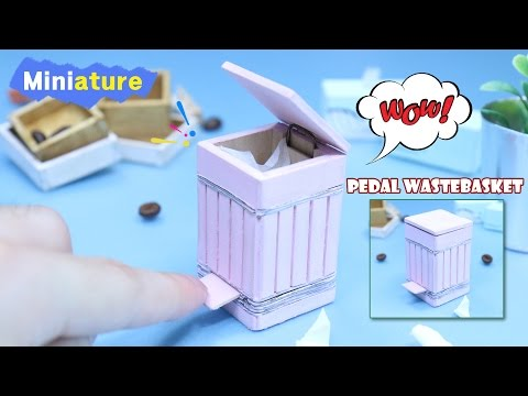 DIY Miniature - How To Make Pedal wastebasket