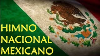 Himno Nacional Mexicano [oficial]