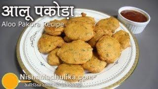 Aloo Pakora Recipes -  How To Make Aloo Pakora