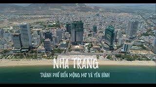 Toàn Cảnh Thành Phố Nha Trang | Thành Phố Biển Mộng Mơ Và Bình Yên | Cảnh Đẹp Việt Nam | Flycam 4K