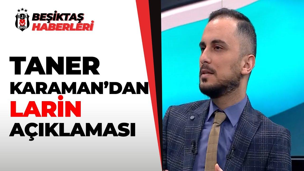 Taner Karaman: ''Larin İçin Avrupa'dan Teklifler Var!'' 17.01.2021