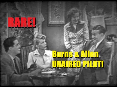 BURNS & ALLEN:  Unaired Pilot Episode - VERY RARE!