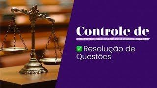 Exercícios do Curso Controle de Constitucionalidade - AULA 01 | Introdução