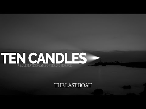 Ten Candles | The Last Boat - A Tragic Horror Story