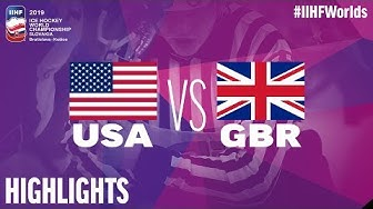 USA vs. Great Britain - Game Highlights - #IIHFWorlds 2019