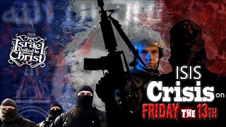 The Israelites: Isis Crisis on Friday the 13th