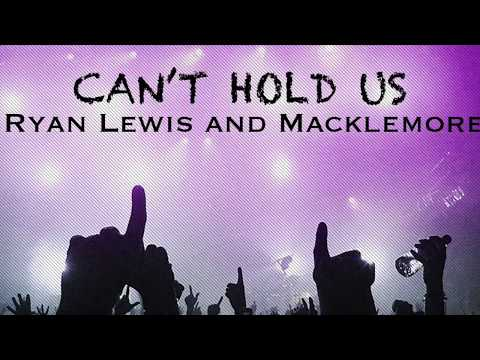 Can't Hold Us - Ryan Lewis and Macklemore [lyrics]
