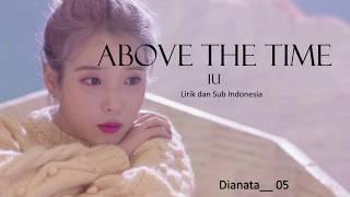 IU- ABOVE THE TIME [SUB INDO]