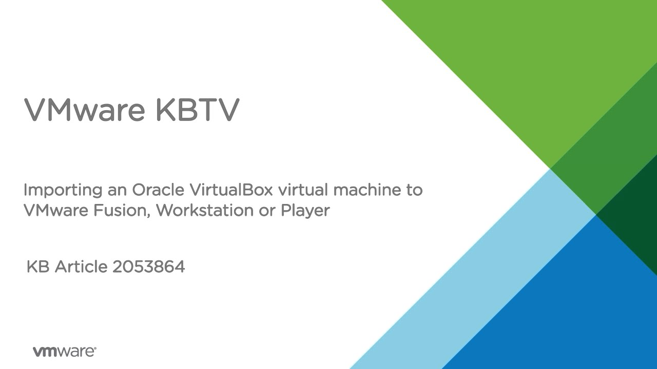 Importing Virtual Machine from Oracle VirtualBox to VMware