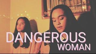 Gambar cover Ariana Grande - Dangerous Woman (Cover) KAYE & KYLA