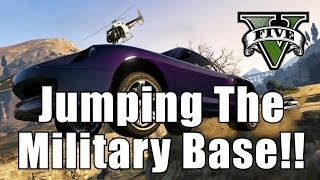 Jumping OVER the Military Base! Biggest Jump in GTA 5?!