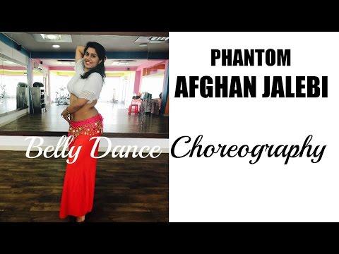 Afghan jalebi | Phantom | Belly dance choreography | Dance Video