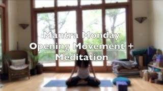 Opening Movement + Meditation Class #1: Tune In, Listen and Follow