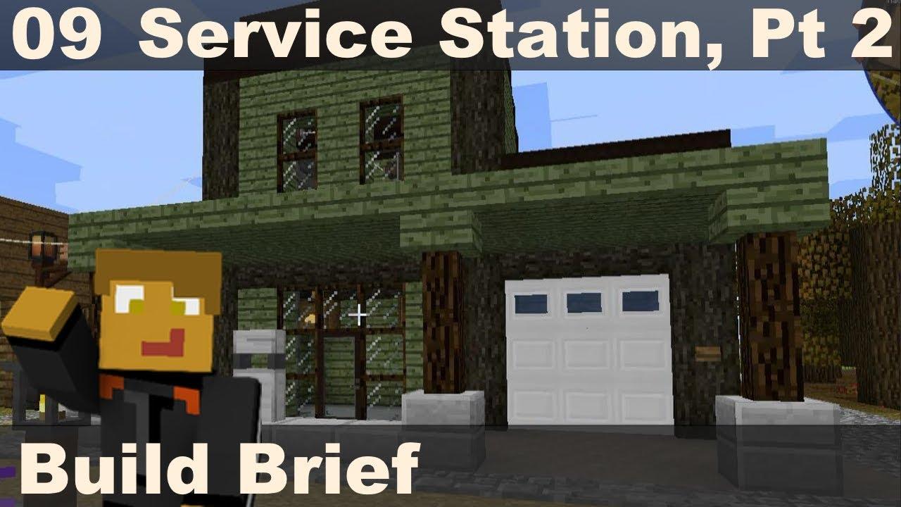 Build Brief 08 - Service Station, Pt 1