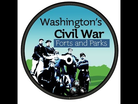 Washington's Civil War Forts and Parks