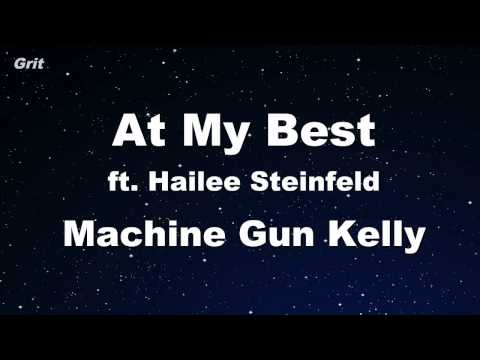 At My Best ft. Hailee Steinfeld - Machine Gun Kelly Karaoke 【With Guide Melody】 Instrumental