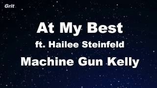 At My Best ft. Hailee Steinfeld - Machine Gun Kelly Karaoke 【With Guide Melody】 Instrumental