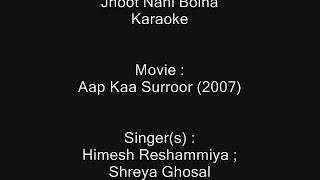 Jhoot Nahi Bolna - Karaoke - Aap Kaa Surroor (2007) - Himesh Reshammiya ; Shreya Ghosal