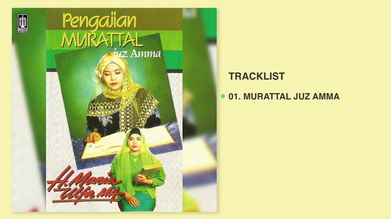 H. MARIA ULFA MA - Album Pengajian Murattal   Audio HQ