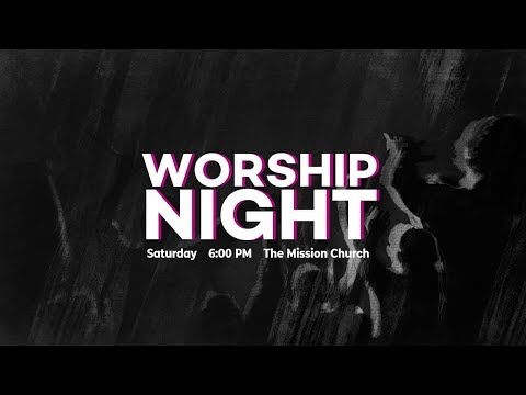 Worship Night   Gareth Cunningham   The Mission Church   01-25-19