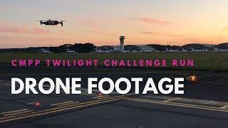 CMPP Twilight Runway Challenge 2018 - Drone Footage