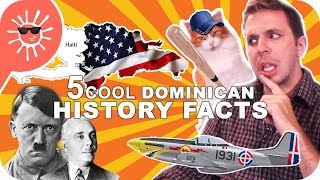 5 Cool Dominican History Facts Video    (Guesthost: Mr. Fluffy) sub. en Español