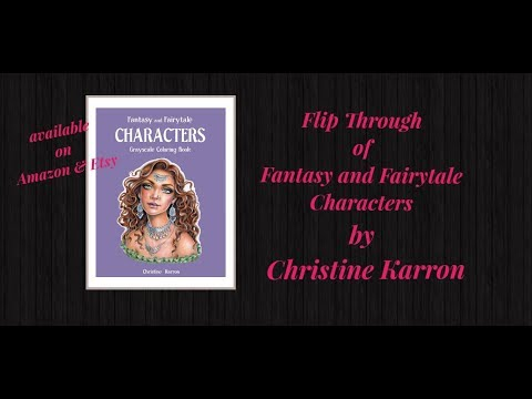 Flip Through and Review of Fantasy and Fairytale Characters Grayscale by Christine Karron