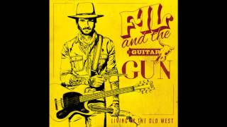 Fil and the Guitar Gun - Fresh Wind Blowing