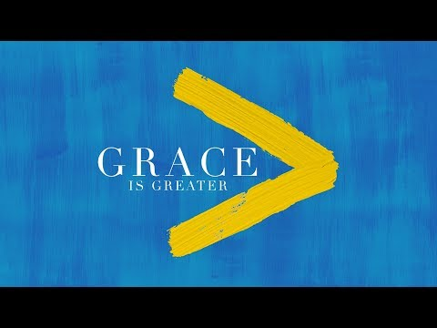 Grace is Greater Than Your Circumstances