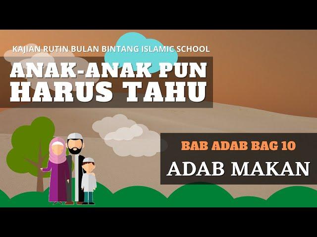 ANAK-ANAK PUN HARUS TAHU : ADAB MAKAN