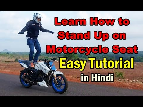 How to Stand Up on Motorcycle Seat - How to do Christ on Bike - Easy Stunt tutorial in Hindi