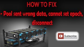 How to FIX - Pool sent wrong data, cannot set epoch, disconnect problem ??