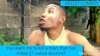 When The Chief Priest Is Scared Then You Say Wahala Dey (Xploit Comedy)