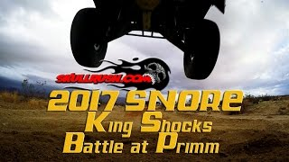 2017 SNORE - King Shocks - Battle at Primm - Heat 7 - Unlimited and Pro