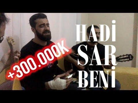 Hadi Sar Beni - Mustafa Yalçın & Aziz Ekinci