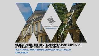 Part 4 of the Aleksanteri Institute Anniversary seminar: Ilkka Herlin
