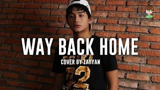 SHAUN (숀) – Way Back Home (feat. Conor Maynard) Cover by Zayyan #Coper
