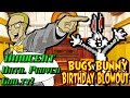 Bugs Bunny Birthday Blowout is INNOCENT Until Proven Guilty!