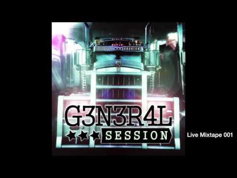 "G3N3R4L 535510N 30minute live mixtape 001 ""General Session Music"""