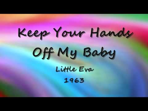 Keep Your Hands Off My Baby - Little Eva - 1963 mp3