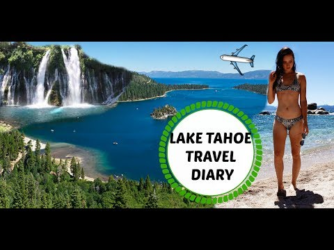 LAKE TAHOE TRAVEL DIARY   Haleigh Amend